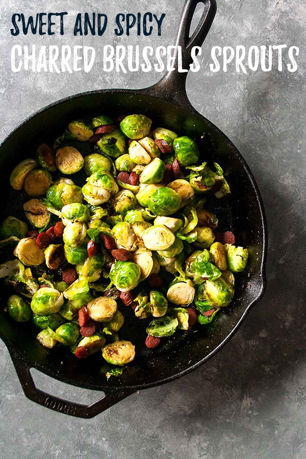 Sweet and Spicy Charred Brussels Sprouts - Hungry by Nature